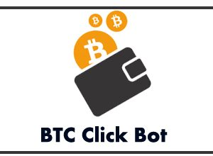 Photo of BTC Click Bot | Make Money Online With BTC Click Bot |